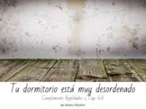 Spanish Realidades 1 Cap. 6A - Tu dormitorio está muy des