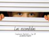 Spanish 1 - Realidades 1 - Cap. 6B - Las escondidas (TPRS-