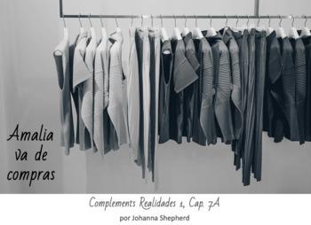 Spanish 1 - Realidades 1 - Cap. 7A - Amalia va de compras (TPRS-style story)