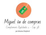 Realidades 1 - Cap. 7B - Miguel va de compras -Language Th