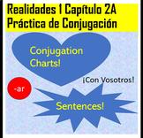 Spanish 1 Realidades 1 chapter 2A -AR Verb Conjugation Practice CON VOSOTROS