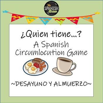 Spanish 1 Realidades 3A Card Games for circumlocution: Desayuno y almuerzo