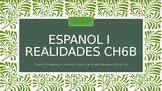 Spanish 1 Realidades 6b Present Progressive
