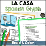 Spanish 1 reading & coloring glyph activity about the hous
