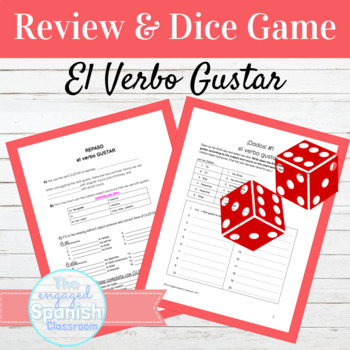 Spanish GUSTAR Review and Dice Games: Exprésate 1 Chapters 2 + 3