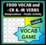 Spanish 1 - Rompecabeza Vocab Words Game/Activity - FOOD and -ER and -IR Verbs
