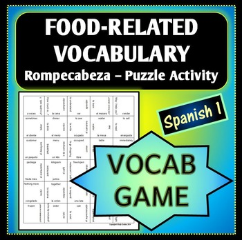 Spanish 1 - Rompecabeza Vocab Words Game/Activity - Food R