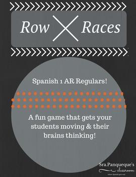 Spanish 1: Row Race Verb Conjugation (AR Regular Verbs)