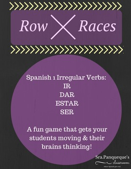 Spanish 1: Row Race Verb Conjugation (Ir, Ser, Estar, Dar)