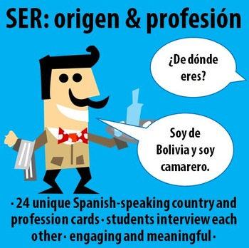 Spanish 1 or 2 - SER: Origin & Profession