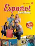Spanish 1 Santillana Curriculum Guide/ Pacing Guide/ Weekly Planner