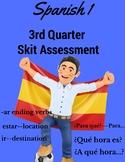 Spanish Skit Assessment 3rd Quarter  Instructions and Rubr