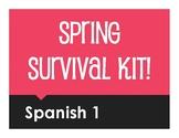 Spanish 1 Spring Survival Kit