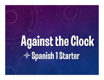 Spanish 1 Starter Against the Clock