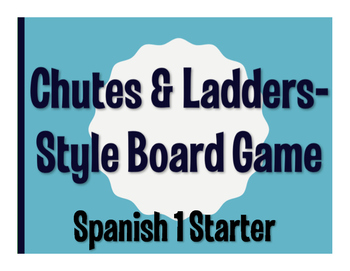 Spanish 1 Starter Chutes and Ladders-Style Game