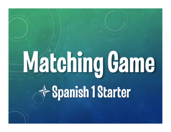 Spanish 1 Starter Matching Game