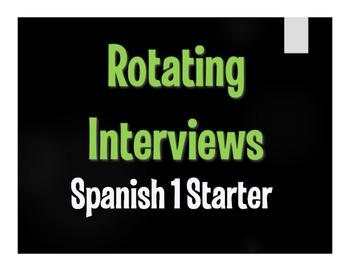 Spanish 1 Starter Rotating Interviews