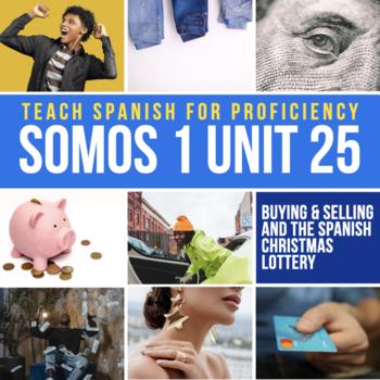 SOMOS Spanish 1 Unit 25 Storytelling: Cuesta demasiado / El Sorteo de Navidad