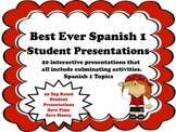 Spanish 1 Student Presentations and Activities Best Ever B