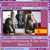 Spanish 1: Subject Pronouns Intro Story