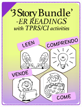 Spanish 1,2: Three TPRS Stories with CI Activities, Regular -ER Verbs (Bundle)