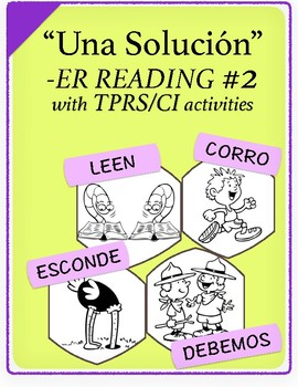 Spanish 1,2: TPRS Story with CI, -ER Verbs, Pkt 2(correr,