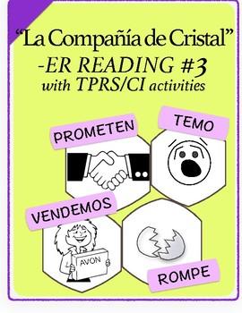 Span 1,2: TPRS Story with CI, -ER Verbs, Pkt 3 (prometer, romper, temer, vender)