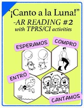 Spanish 1,2: TPRS Story with CI, -AR Verbs, Pkt 2(cantar,comprar,entrar,esperar)