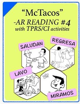 Spanish 1,2: TPRS Story with CI, -AR Verbs, Pkt 4(lavar, mirar,regresar,saludar)