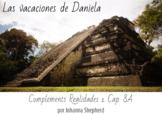 Spanish 1 - Realidades 1, chapter 8A - Las vacaciones de D