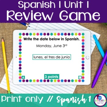 Spanish 1 Unit 1 Review Game