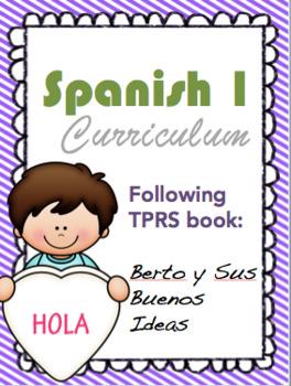 Spanish 1 TPRS curriculum map using Berto y Sus Buenas Ideas