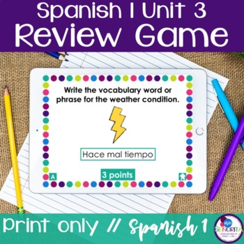 Spanish 1 Unit 3 Review Game