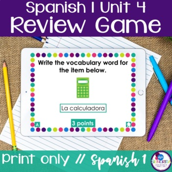 Spanish 1 Unit 4 Review Game
