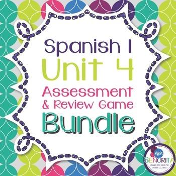 Spanish 1 Unit 4 Review Game & Assessment Bundle