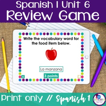 Spanish 1 Unit 6 Review Game
