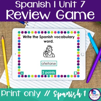 Spanish 1 Unit 7 Review Game