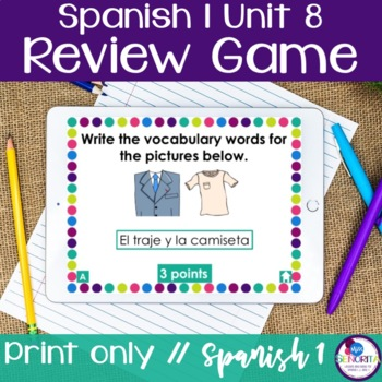 Spanish 1 Unit 8 Review Game