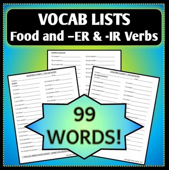 Spanish 1 - Vocab List - Food and -ER & -IR Verbs