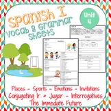 Spanish 1 Vocabulary & Grammar Sheets- Realidades 1, Unit 4