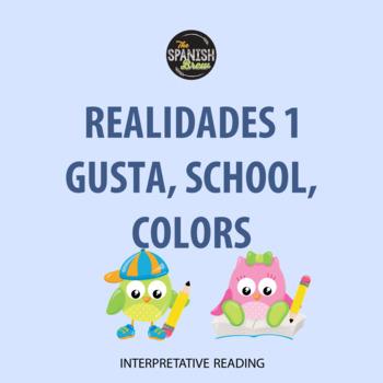 Spanish 1 interpretative reading: gusta, infinitives, colors, classroom