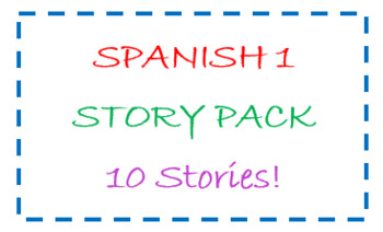 Spanish 1 story pack - 10 stories!