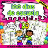 Spanish 100th Day of School Activities : 100 dias de escuela - Tracing