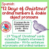 Spanish - 12 Days of Christmas Interview Activity w/ Ordinal Numbers & Pronouns