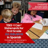 "Spanish 1st Grade TEKS ""Yo Puedo"" Statements Bundle- All 4 Core Subjects"