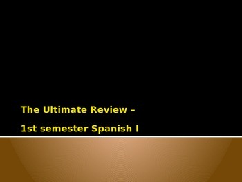 Spanish - 1st semester Spanish Powerpoint Review Game