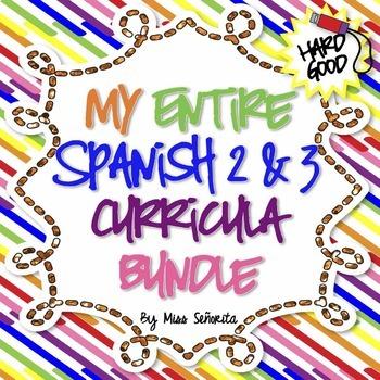 Spanish 2 & 3 Entire Curriculum BUNDLE - Hard Good