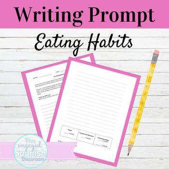 Spanish Eating Habits Writing Prompt