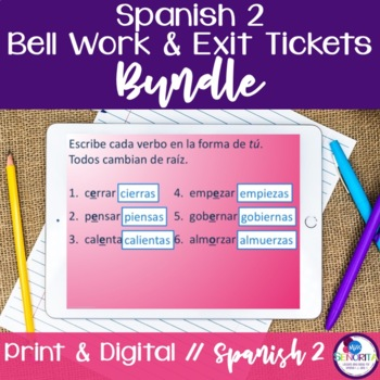 Spanish 2 Bell Work and Exit Tickets Bundle