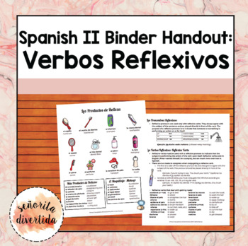 Spanish 2 Binder Handout: La Rutina Diaria / Daily Routine